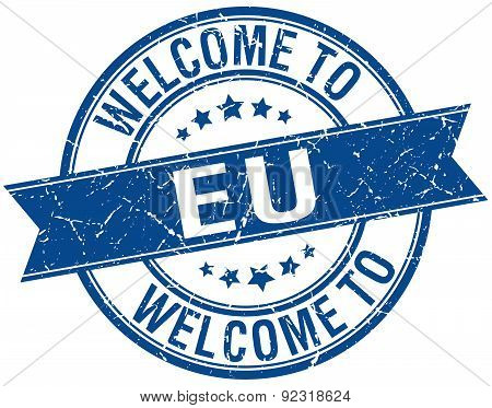 Welcome To Eu Blue Round Ribbon Stamp