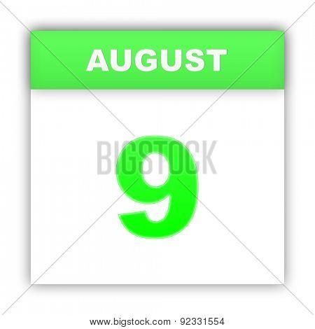 August 9. Day on the calendar. 3d