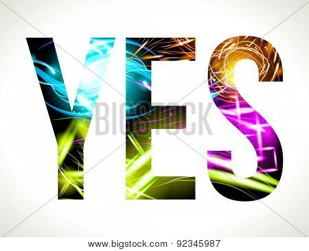 Vector design light effect word YES. Easy customizable EPS 10