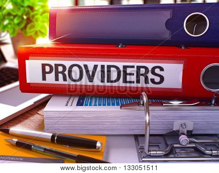 Providers - Red Ring Binder on Office Desktop with Office Supplies and Modern Laptop. Providers Business Concept on Blurred Background. Providers - Toned Illustration. 3D Render.
