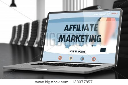 Affiliate Marketing on Landing Page of Mobile Computer Screen. Closeup View. Modern Conference Room Background. Toned Image. Selective Focus. 3D Illustration.