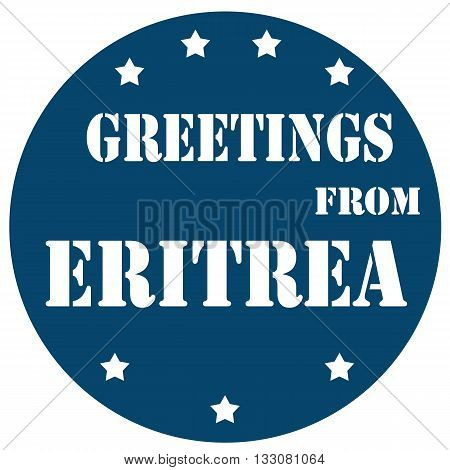 Blue label with text Greetings From Eritrea,vector illustration