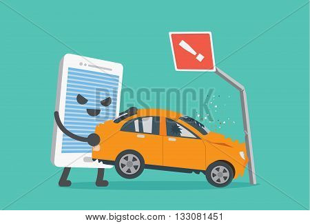 Telephone lifting a car crash with road signs. This illustration meaning to using a phone while driving make car accident