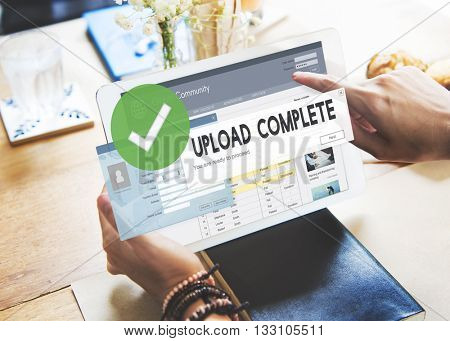 Upload Complete Data Uploading Submit Technology Concept