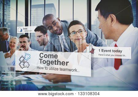 Come Together Team Teamwork Collaboration Concept