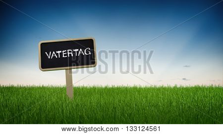 Vatertag - Father Days - handwritten German signboard pitched on a grassy green field with blue sky background and copy space in a panoramic view. 3d Rendering.