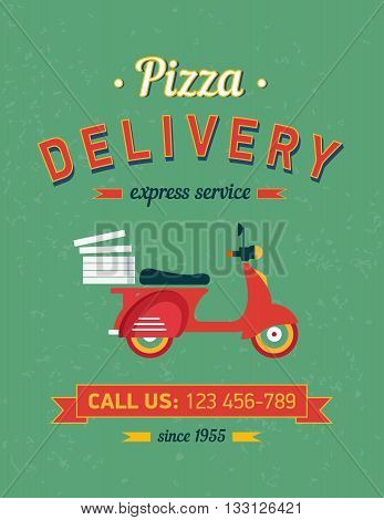 Vintage pizza delivery poster with old typography and red moto bike