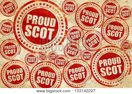 proud scot, red stamp on a grunge paper texture