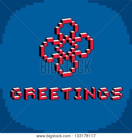 Greetings phrase created in digital technology style vector 8 bit simple flower.