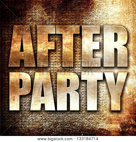 afterparty, 3D rendering, metal text on rust background