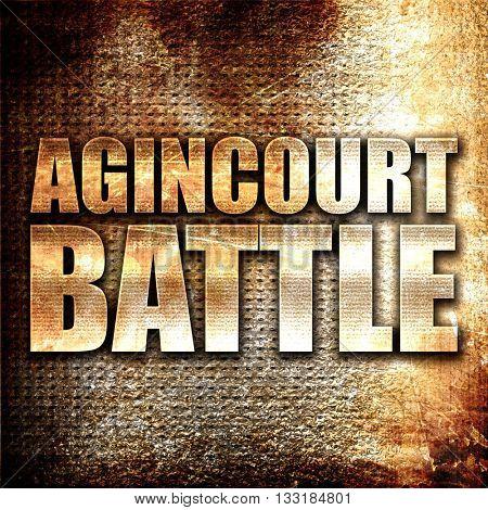 agincourt battle, 3D rendering, metal text on rust background