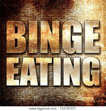 binge eating, 3D rendering, metal text on rust background
