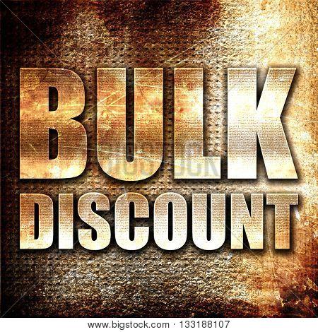 bulk discount, 3D rendering, metal text on rust background