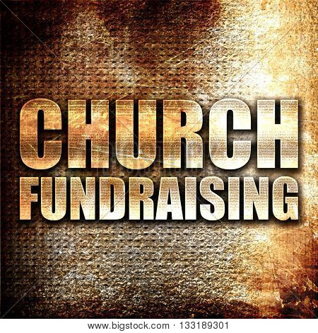 church fundraising, 3D rendering, metal text on rust background