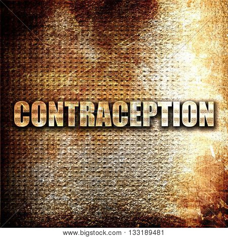 contraception, 3D rendering, metal text on rust background