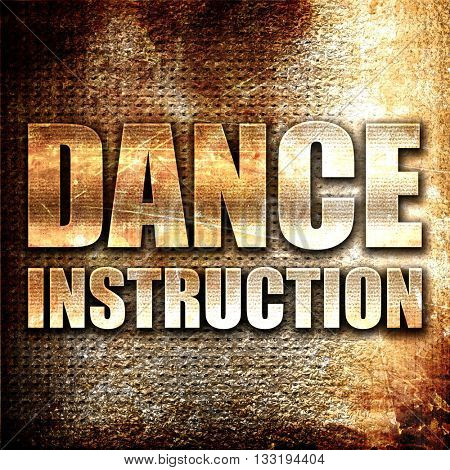 dance instructions, 3D rendering, metal text on rust background