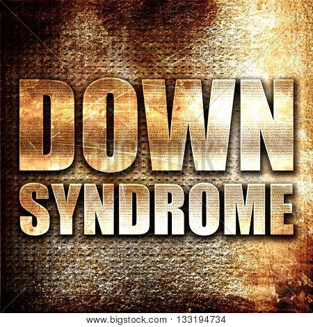 down syndrome, 3D rendering, metal text on rust background