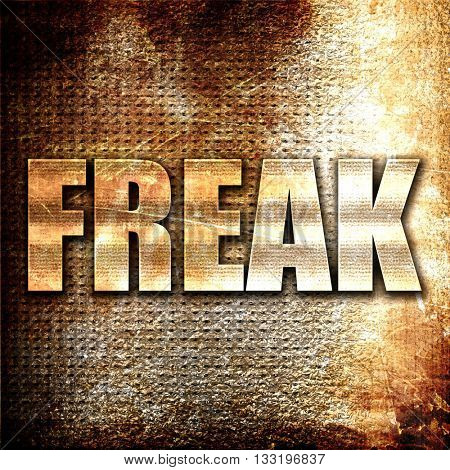 freak, 3D rendering, metal text on rust background