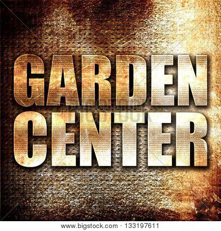 garden center, 3D rendering, metal text on rust background