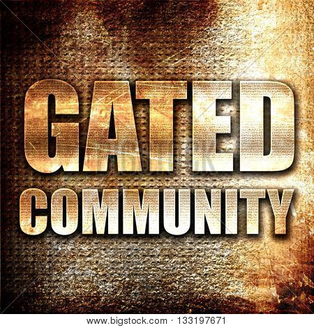 gated community, 3D rendering, metal text on rust background