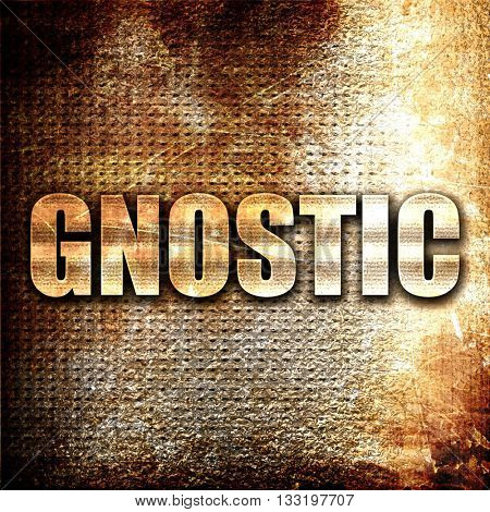 gnostic, 3D rendering, metal text on rust background