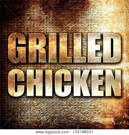grilled chicken, 3D rendering, metal text on rust background