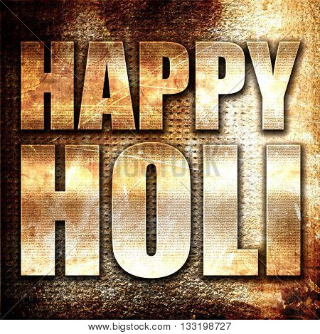 happy holi, 3D rendering, metal text on rust background