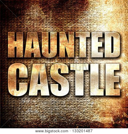 haunted castle, 3D rendering, metal text on rust background