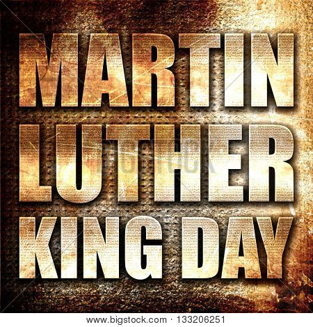 martin luther king day, 3D rendering, metal text on rust backgro