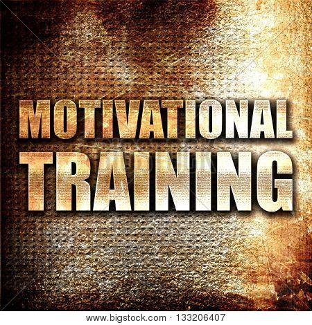 motivational training, 3D rendering, metal text on rust backgrou