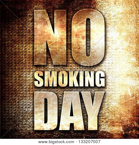 no smoking day, 3D rendering, metal text on rust background