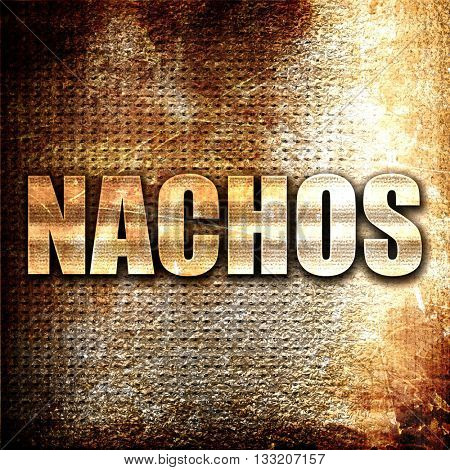 nachos, 3D rendering, metal text on rust background