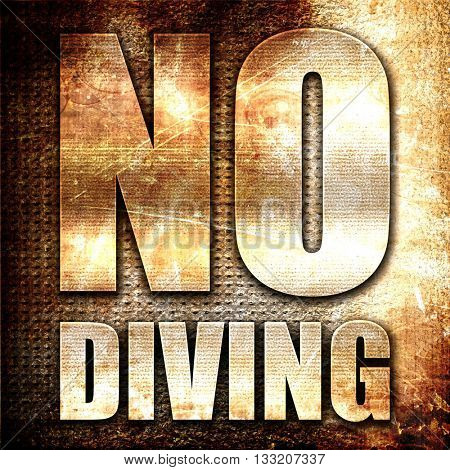 no diving, 3D rendering, metal text on rust background