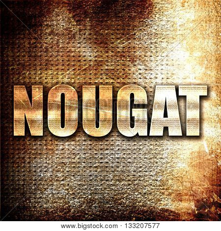 Nougat, 3D rendering, metal text on rust background