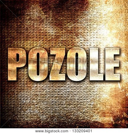 pozole, 3D rendering, metal text on rust background