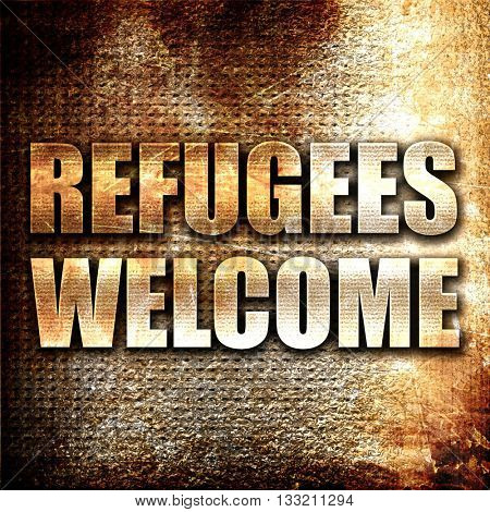 refugees welcome, 3D rendering, metal text on rust background