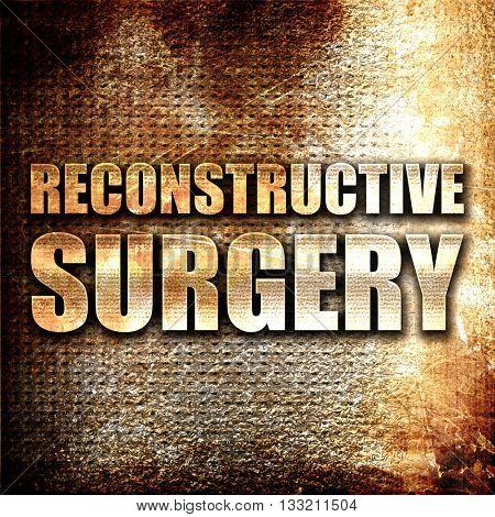 reconstructive surgery, 3D rendering, metal text on rust backgro