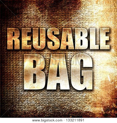 reusable bag, 3D rendering, metal text on rust background