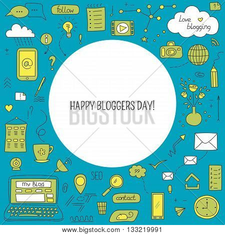 Vector greeting card template with blogging and social media hand drawn elements. Happy bloggers day. Doodle background. For banners and posters, cards, brochures, souvenirs, invitations designs.