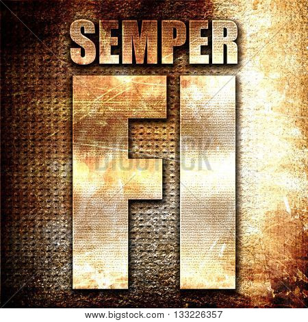 Semper fi, 3D rendering, metal text on rust background