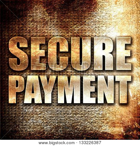 secure payment, 3D rendering, metal text on rust background