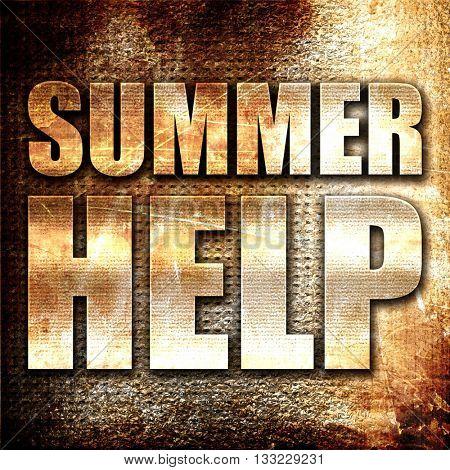summer help, 3D rendering, metal text on rust background
