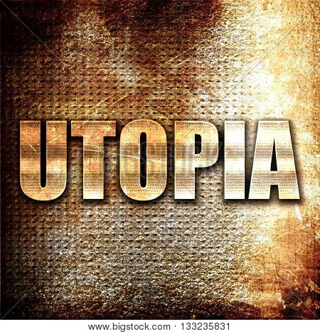 utopia, 3D rendering, metal text on rust background