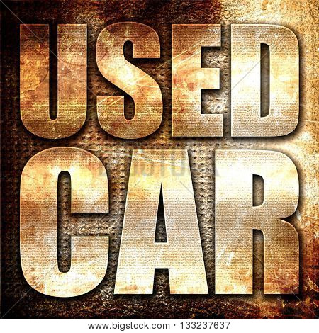 used car, 3D rendering, metal text on rust background