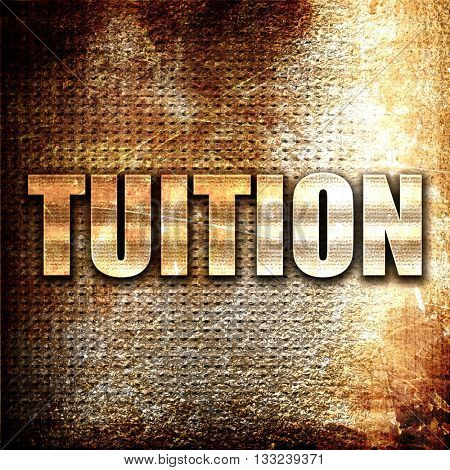 tuition, 3D rendering, metal text on rust background