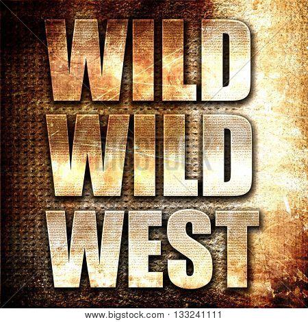 wild wild west, 3D rendering, metal text on rust background