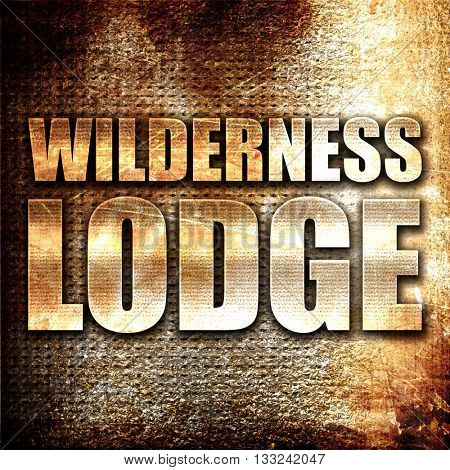 wilderness lodge, 3D rendering, metal text on rust background