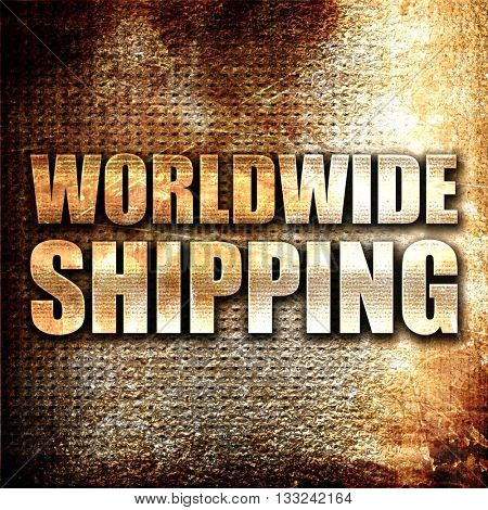 worldwide shipping, 3D rendering, metal text on rust background