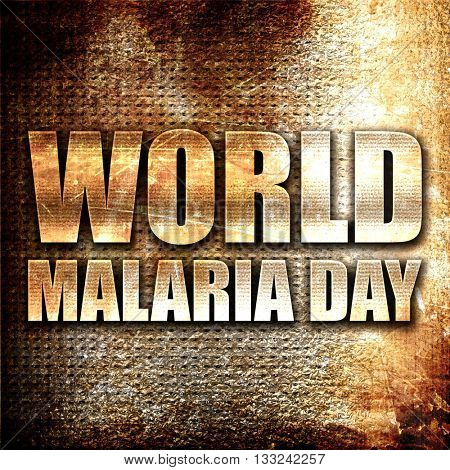 world malaria day, 3D rendering, metal text on rust background