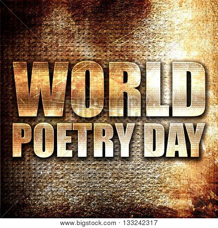 world poetry day, 3D rendering, metal text on rust background